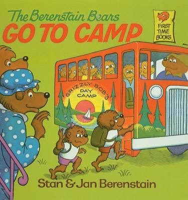Berenstain Bears Go to Camp by Stan Berenstain