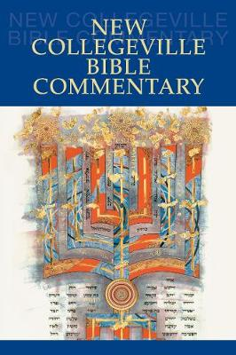 New Collegeville Bible Commentary by Daniel Durken, OSB