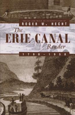 Erie Canal Reader, 1790-1950 book