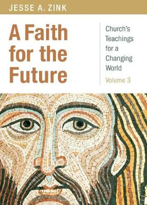 A Faith for the Future by Jesse Zink