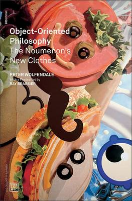 Object-Oriented Philosophy by Peter Wolfendale