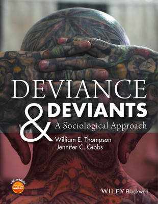 Deviance and Deviants by William E. Thompson