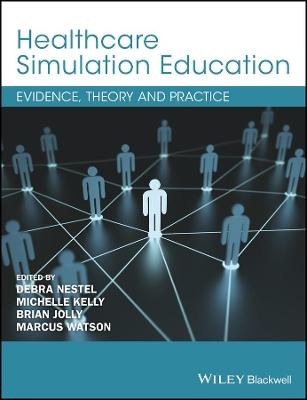 Healthcare Simulation Education by Debra Nestel