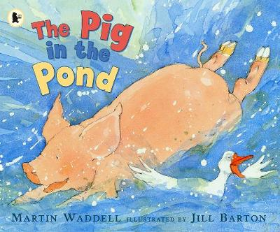 The Pig in the Pond by Martin Waddell