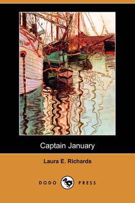 Captain January (Dodo Press) by Laura Elizabeth Howe Richards
