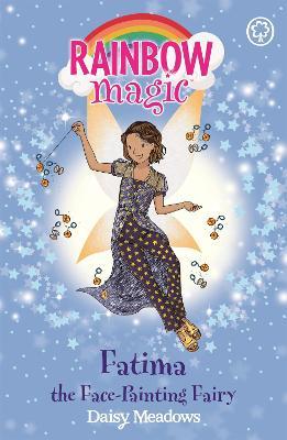 Rainbow Magic: Fatima the Face-Painting Fairy book
