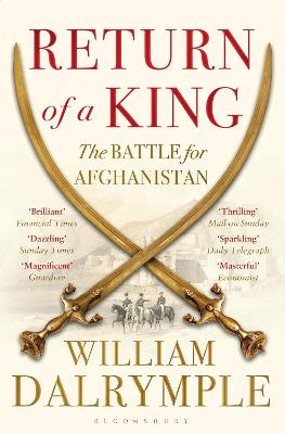 Return of a King by William Dalrymple