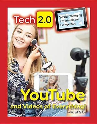 Tech 2.0 World-Changing Social Media Companies: YouTube by Michael Centore