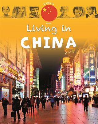 Living in: Asia: China by Annabelle Lynch