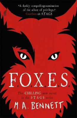 STAGS 3: FOXES by M A Bennett