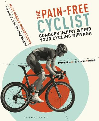The Pain-Free Cyclist by Matt Rabin