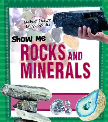 Show Me Rocks and Minerals by Patricia Wooster