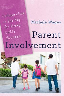 Parent Involvement by Michele Wages