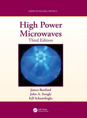 High Power Microwaves by James Benford