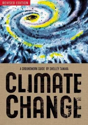 Climate Change by Shelley Tanaka