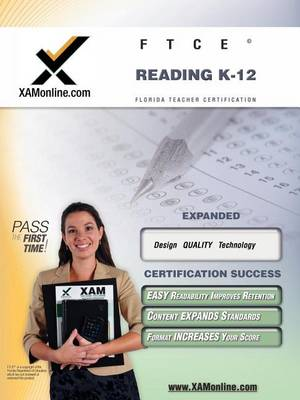 Ftce Reading K-12 Teacher Certification Test Prep Study Guide by Sharon A Wynne