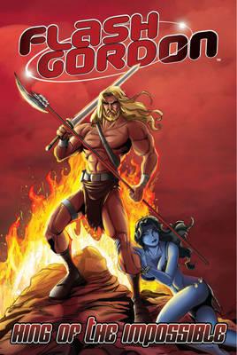 Flash Gordon King of the Impossible by Eduardo Garcia