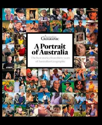 Portrait of Australia by Australian Geographic