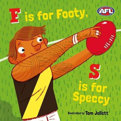 F is for Footy, S is for Speccy by Jaclyn Crupi
