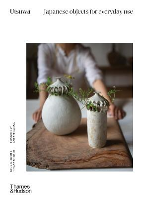 Utsuwa: Japanese Objects for Everyday Use book