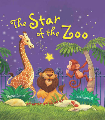 The Storytime: The Star of the Zoo by Virginie Zurcher