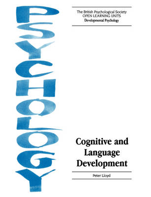 Cognitive and Language Development by Peter Lloyd