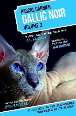 Gallic Noir Volume 2 Volume 2 by Pascal Garnier