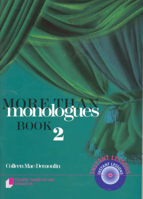 More Than Monologues  Bk. 2 by Colleen MacDemoulin
