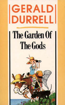 The The Garden of the Gods by Gerald Durrell