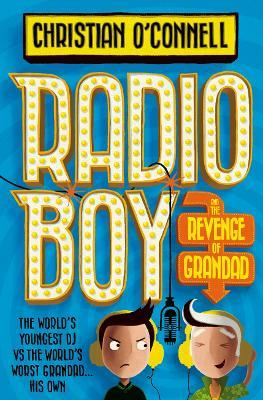 Radio Boy and the Revenge of Grandad book