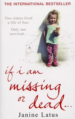 If I am Missing or Dead book