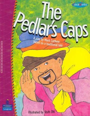 The Pedlar's Caps: A Play Based on a Traditional Tale by Mark Carthew