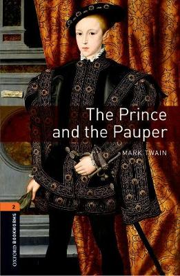 Oxford Bookworms Library: Level 2:: The Prince and the Pauper Audio Pack by Mark Twain