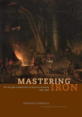 Mastering Iron by Anne Kelly Knowles