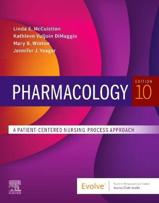 Pharmacology: A Patient-Centered Nursing Process Approach by Linda E. McCuistion