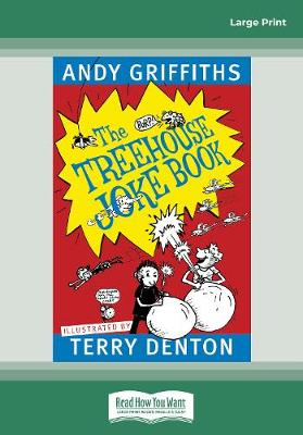 The Treehouse Joke Book (Large Print) by Andy Griffiths and Terry Denton
