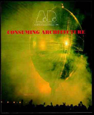 Consuming Architecture by Georges Rey