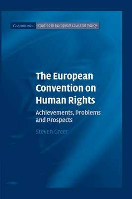The European Convention on Human Rights by Steven Greer