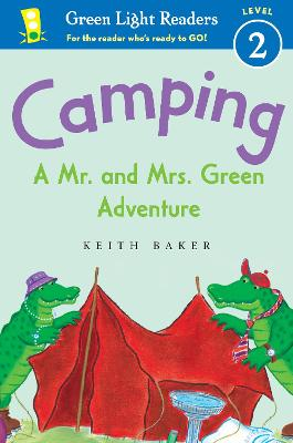 Camping: A Mr. and Mrs. Green Adventure: Green Light Readers Level 2 by Keith Baker