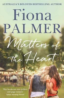 Matters of the Heart by Fiona Palmer