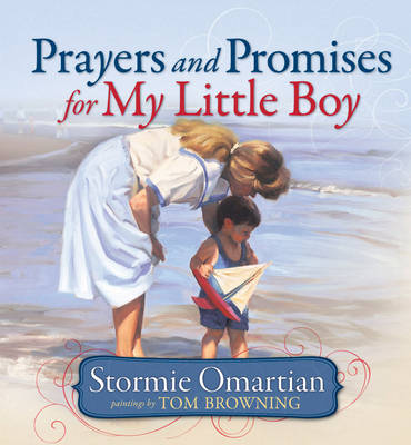 Prayers and Promises for My Little Boy by Tom Browning