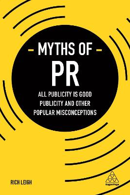 Myths of PR by Rich Leigh