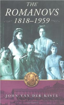 The Romanovs by John Van Der Kiste