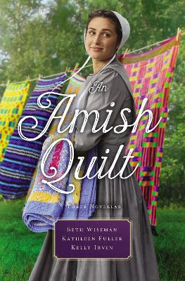 An Amish Quilt by Beth Wiseman