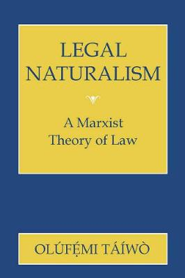 Legal Naturalism by Olufemi Taiwo
