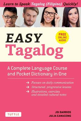 Easy Tagalog: A Complete Language Course and Pocket Dictionary in One!: Free Companion Online Audio by Joi Barrios