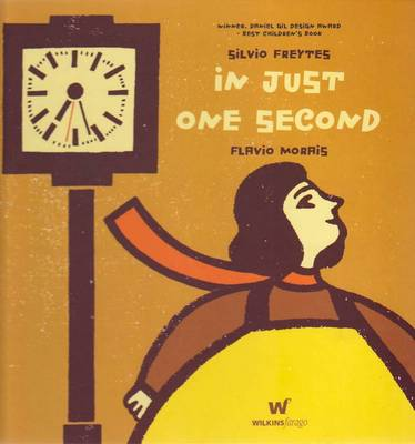 In Just One Second by Silvio Freytes