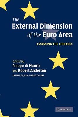 The External Dimension of the Euro Area by Filippo Di Mauro