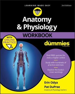 Anatomy and Physiology Workbook For Dummies by Erin Odya