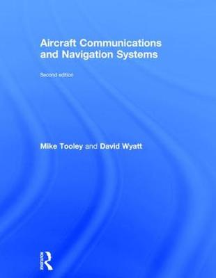 Aircraft Communications and Navigation Systems, 2nd ed book